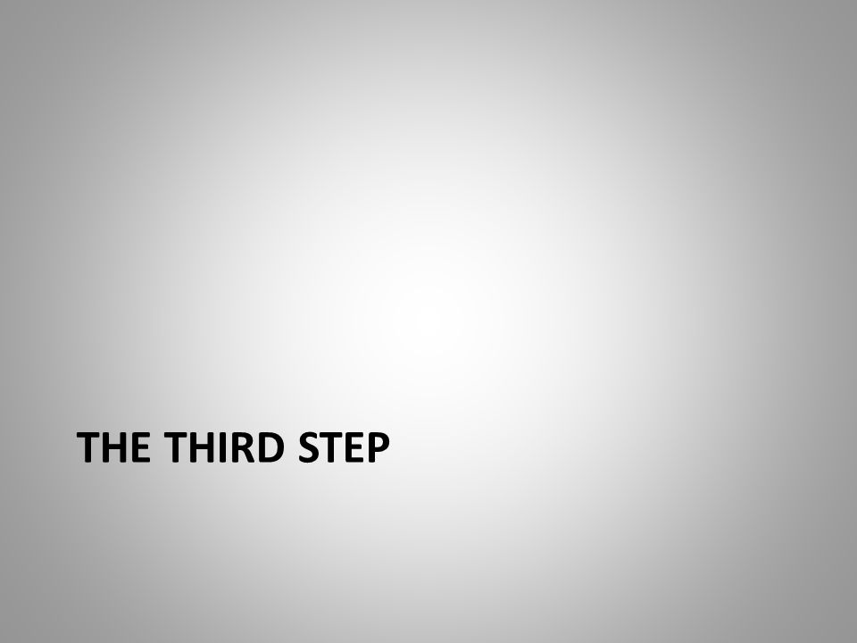 THE THIRD STEP