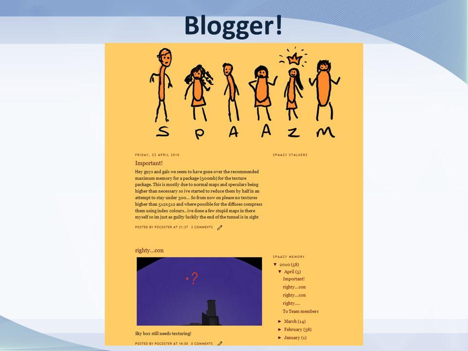 Blogger!