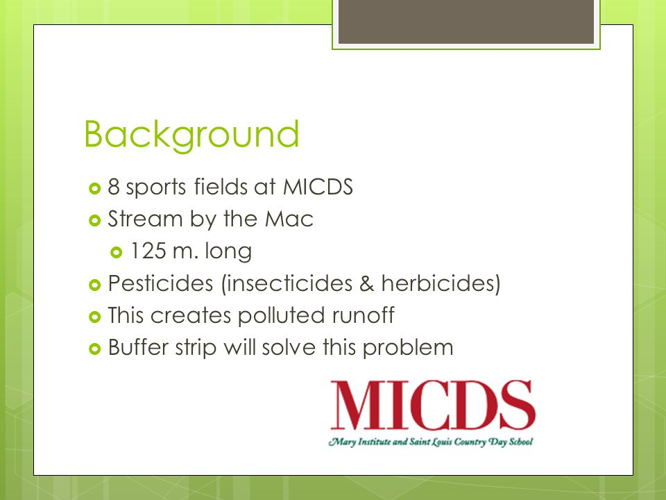 Background  8 sports fields at MICDS  Stream by the Mac  125 m.