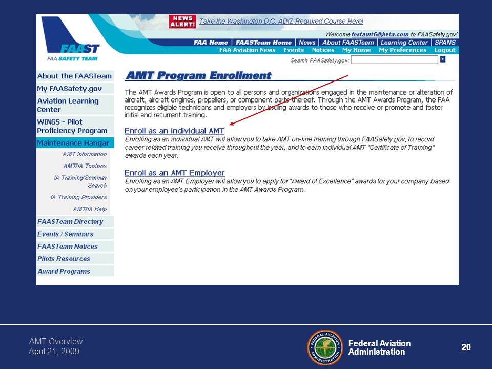 Federal Aviation Administration 20 AMT Overview April 21, 2009