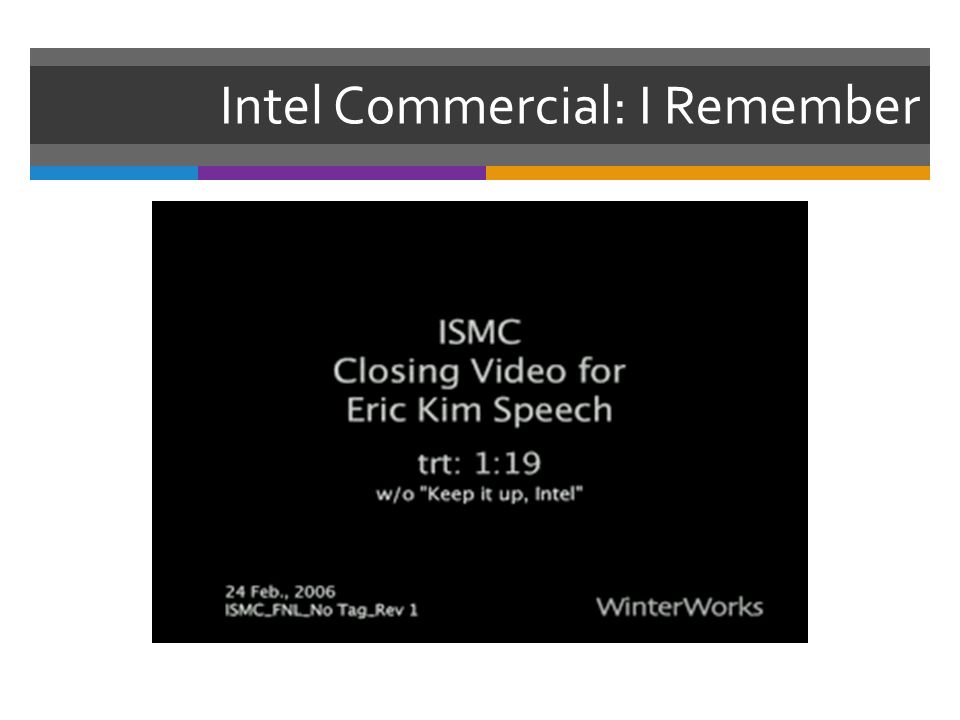 Intel Commercial: I Remember