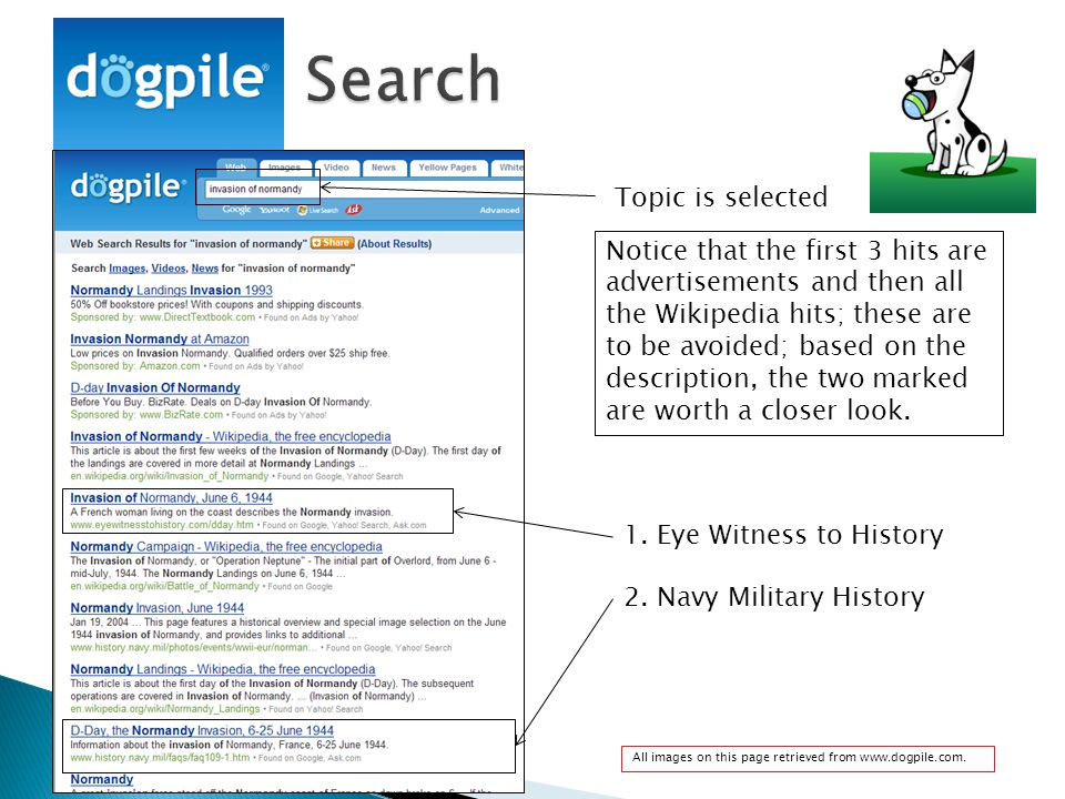 Topic is selected Notice that the first 3 hits are advertisements and then all the Wikipedia hits; these are to be avoided; based on the description, the two marked are worth a closer look.