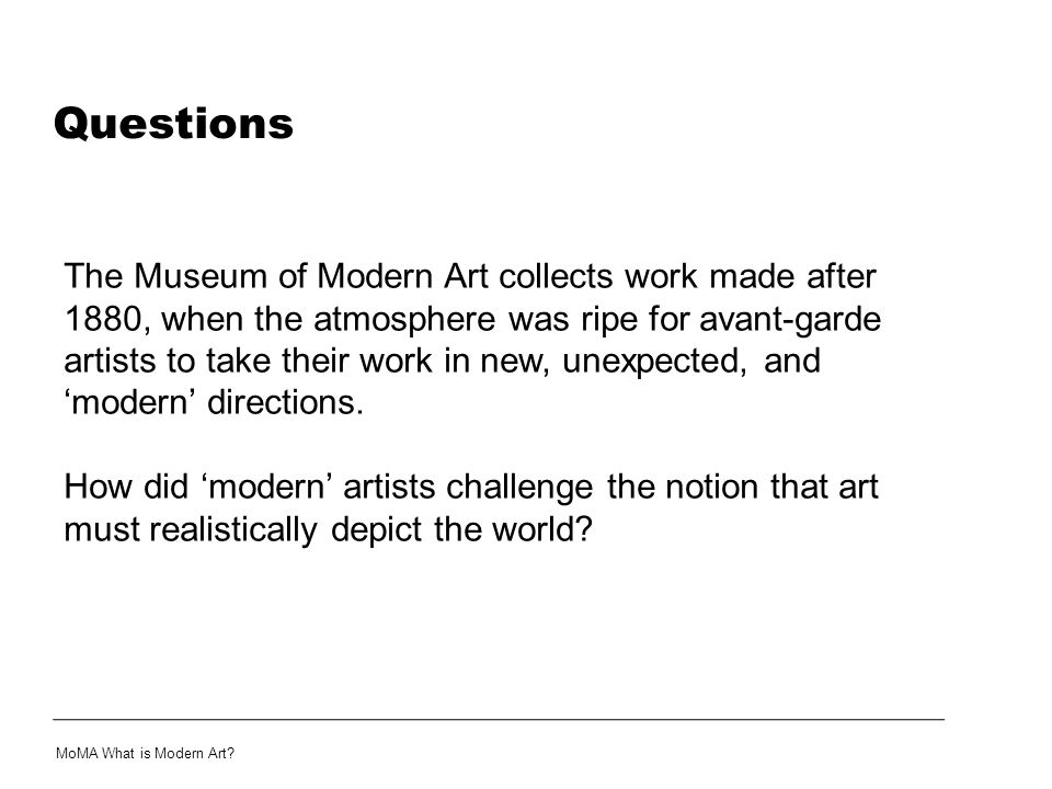 Modern Landscapes MoMA What is Modern Art?