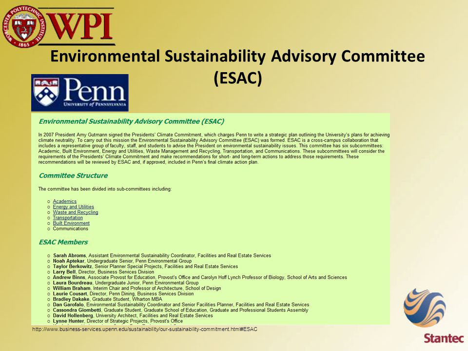 Environmental Sustainability Advisory Committee (ESAC) http://www.business-services.upenn.edu/sustainability/our-sustainability-commitment.html#ESAC