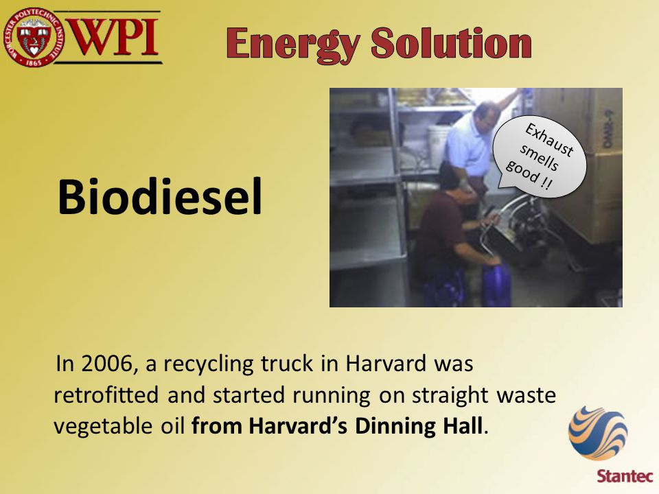 In 2006, a recycling truck in Harvard was retrofitted and started running on straight waste vegetable oil from Harvard's Dinning Hall.