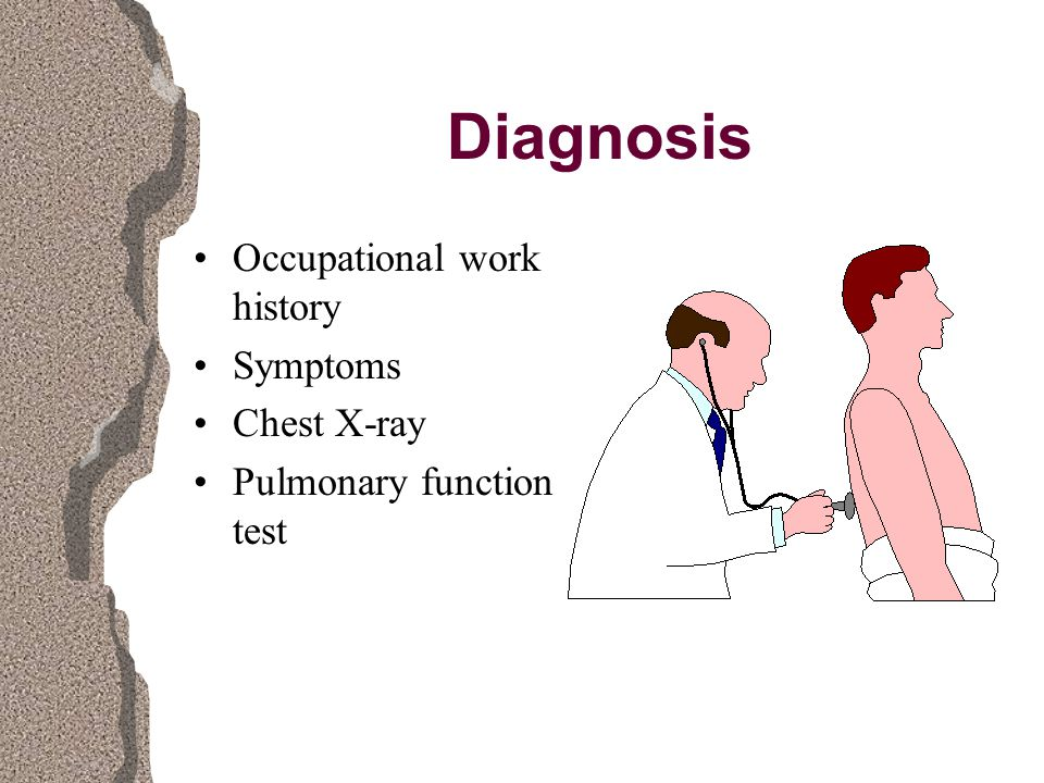 Diagnosis Occupational work history Symptoms Chest X-ray Pulmonary function test