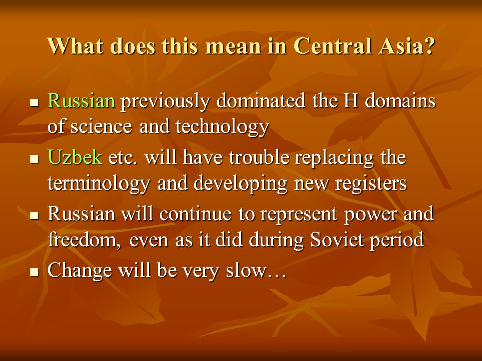 What does this mean in Central Asia.