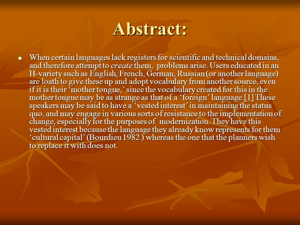 Abstract: When certain languages lack registers for scientific and technical domains, and therefore attempt to create them, problems arise.