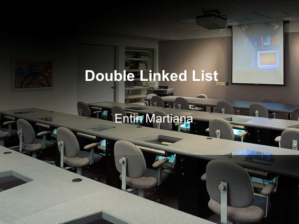 Double Linked List Entin Martiana
