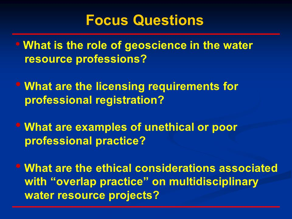 What is the role of geoscience in the water resource professions? What are the licensing requirements for professional registration? What are examples