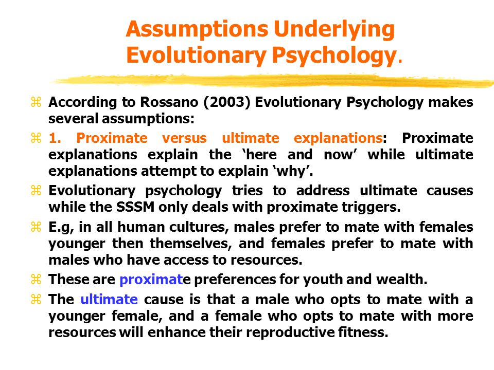 Assumptions Underlying Evolutionary Psychology.