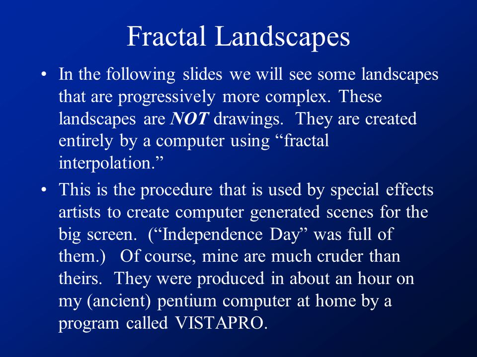 In the following slides we will see some landscapes that are progressively more complex.