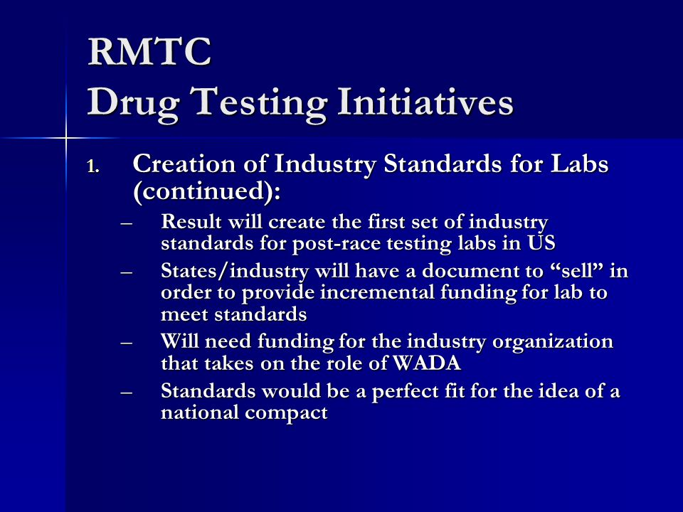 RMTC Drug Testing Initiatives 1.