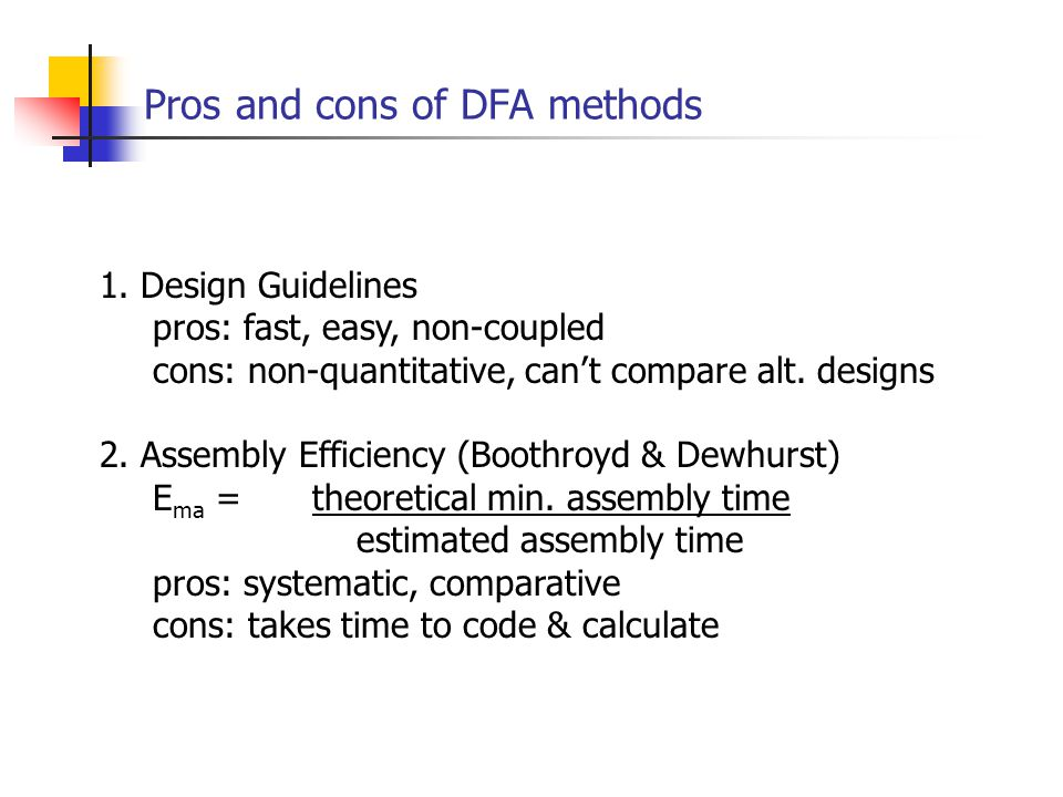 Pros and cons of DFA methods 1.