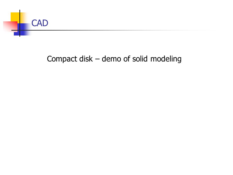 CAD Compact disk – demo of solid modeling