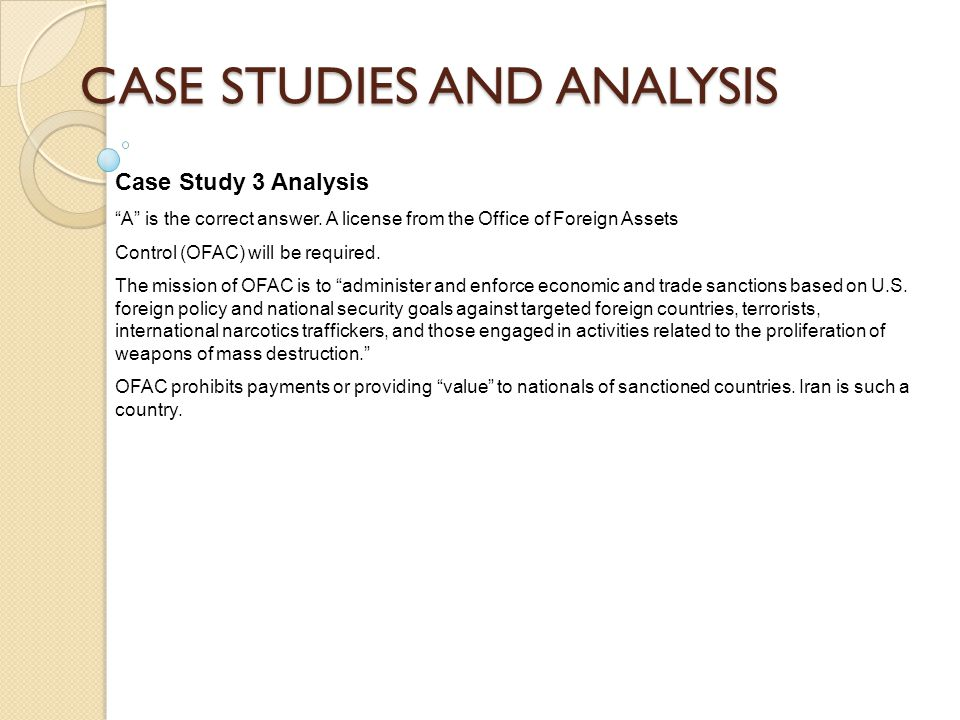CASE STUDIES AND ANALYSIS Case Study 3 Analysis A is the correct answer.