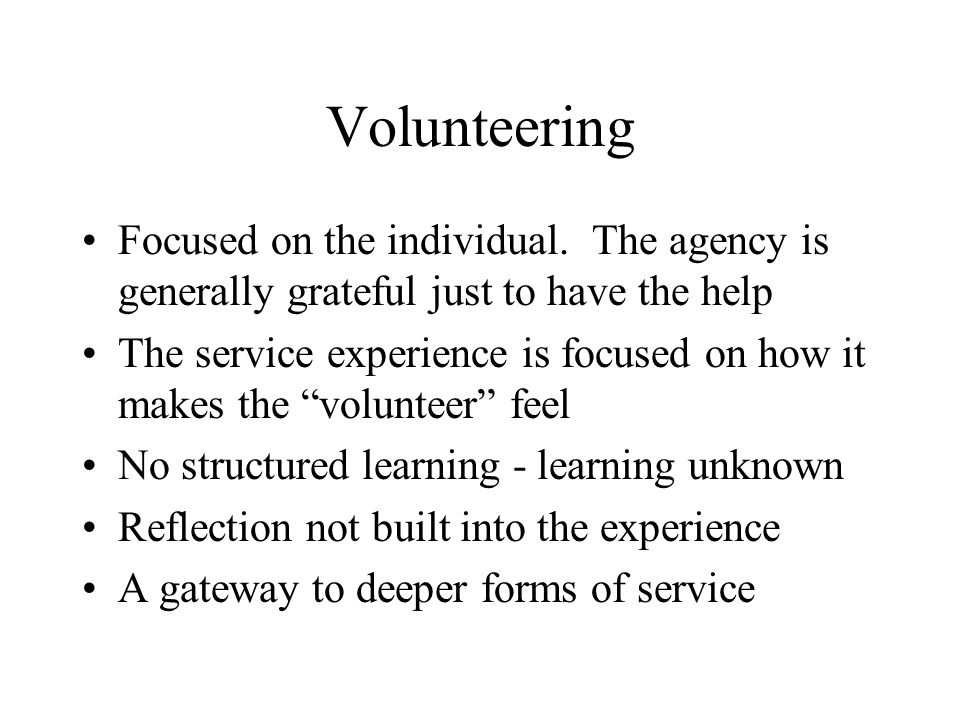 Volunteering Focused on the individual.