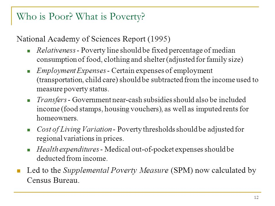 12 Who is Poor.What is Poverty.