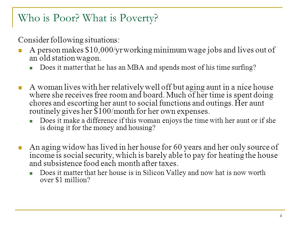 4 Who is Poor.What is Poverty.