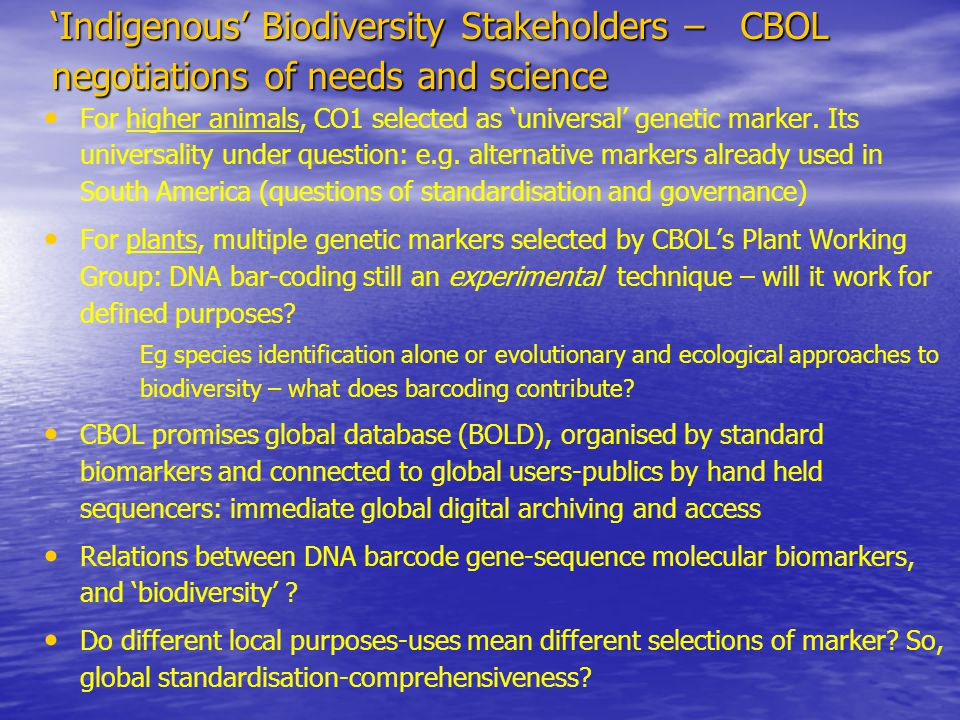 the accurate naming of biological specimens is an essential activity in many areas of science and can present a bottleneck that impedes progress: identification by traditional methods is a time-consuming business… The development of universal DNA barcodes provides an opportunity to overcome this constraint by enabling rapid and unequivocal identification on the basis of DNA sequences (Cowan et al, 2005) Note not only faster, it is claimed, but unequivocal – so better science….?.