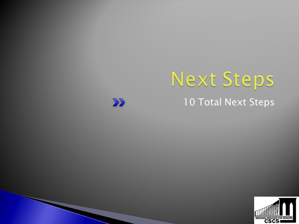 10 Total Next Steps
