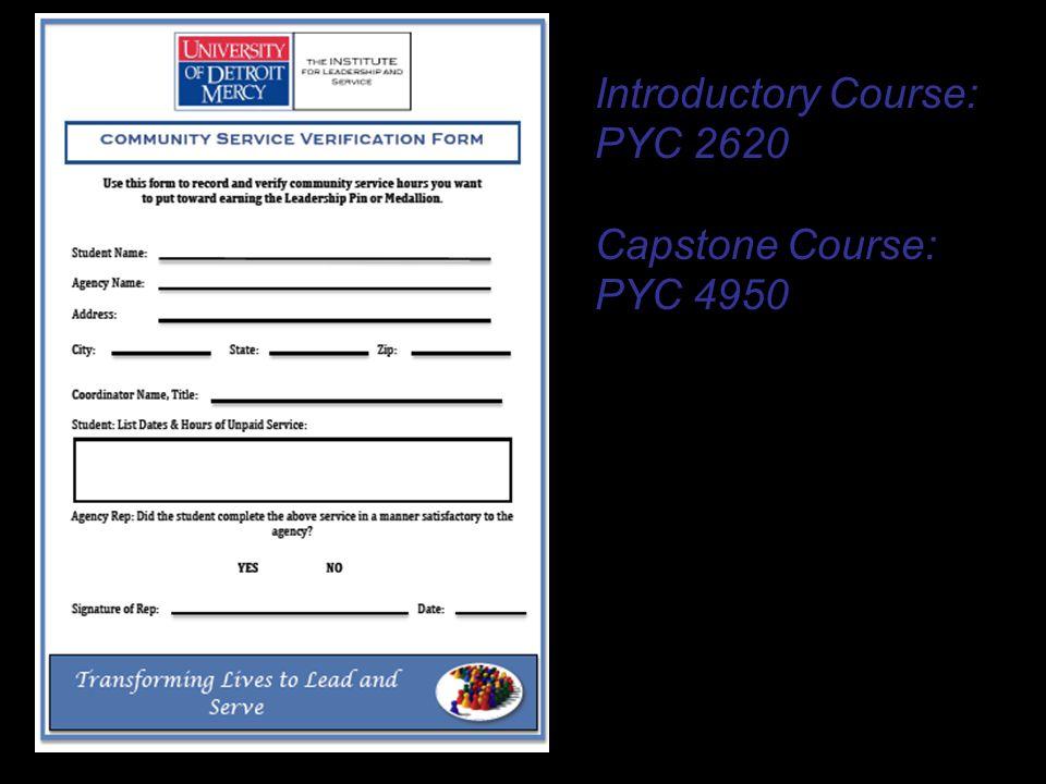 Introductory Course: PYC 2620 Capstone Course: PYC 4950