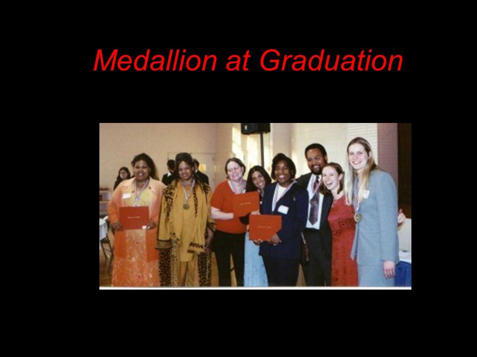Medallion at Graduation