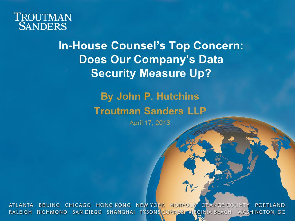 In-House Counsel's Top Concern: Does Our Company's Data Security Measure Up.