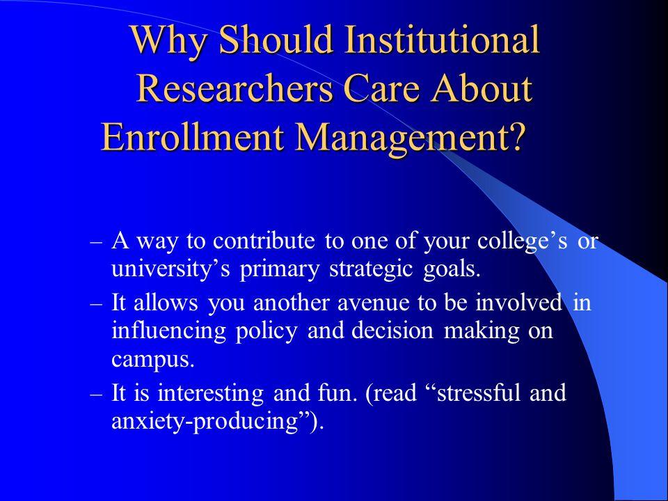 Identify the Strategic Goals of Your Institution Increase enrollment revenue.