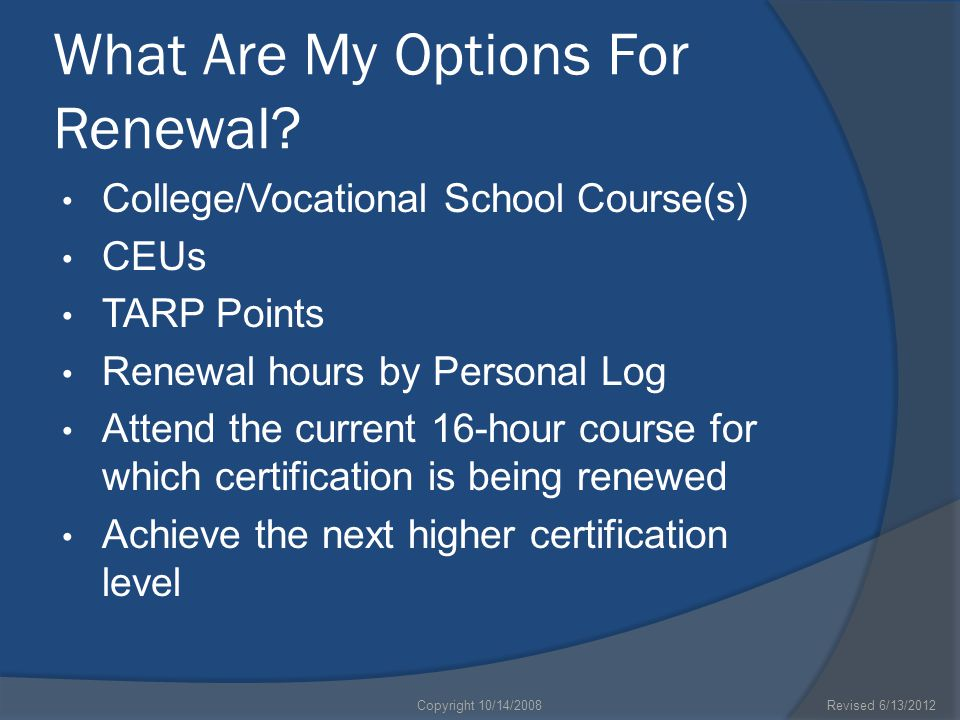 What Are My Options For Renewal.