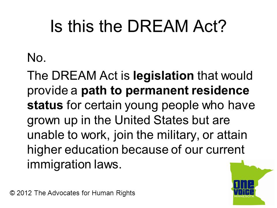 Is this the DREAM Act. No.
