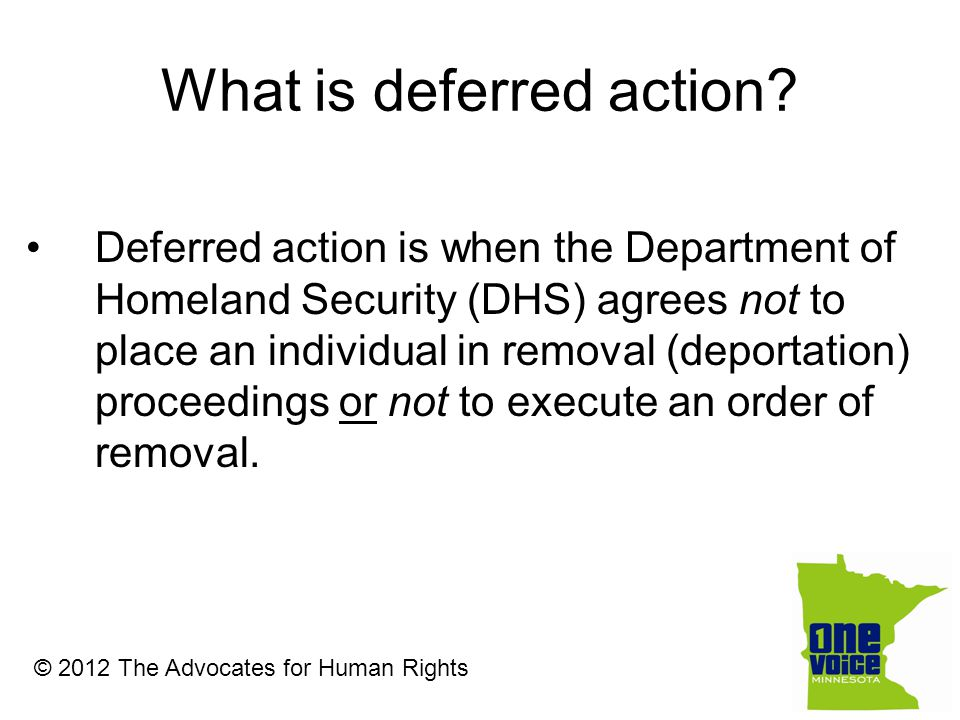 What is deferred action.