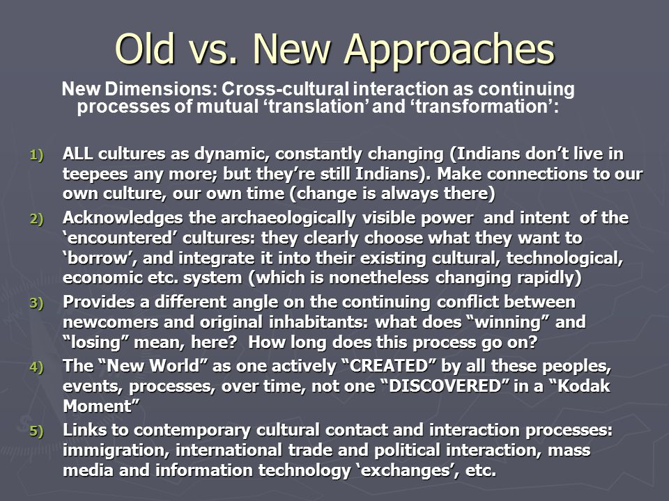 Material Culture as Medium for Translation (then, and now, active, not passive) 1) Trade, exchange, and borrowing : of things, people, and ideas 2) Physical representations of new ideas, beliefs, understandings 3) Innovation, creativity, and the material invention of new worlds