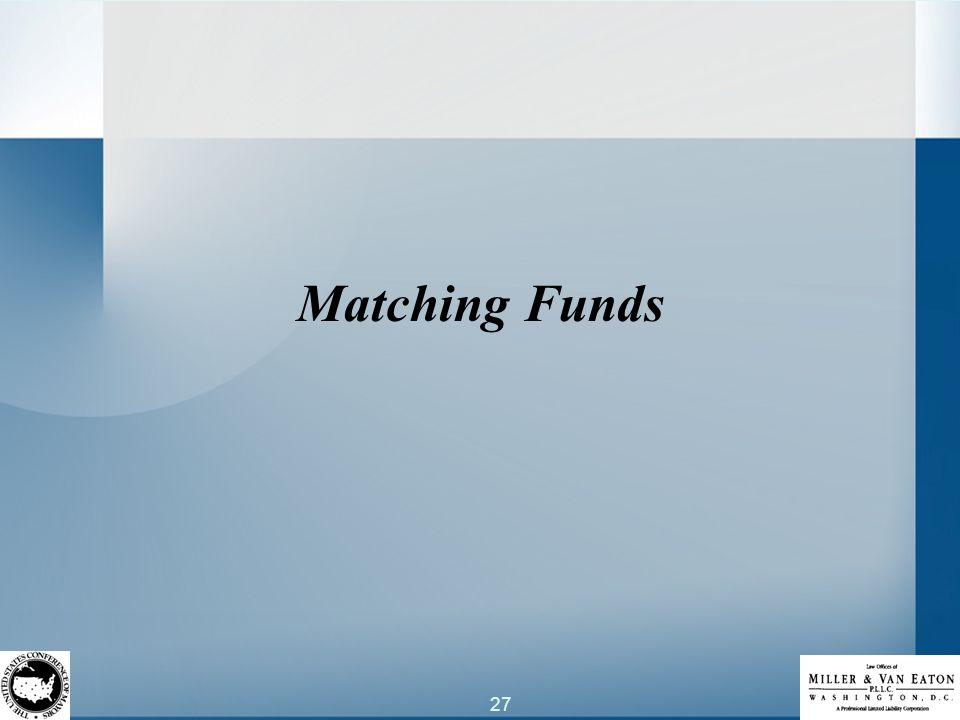 27 Matching Funds