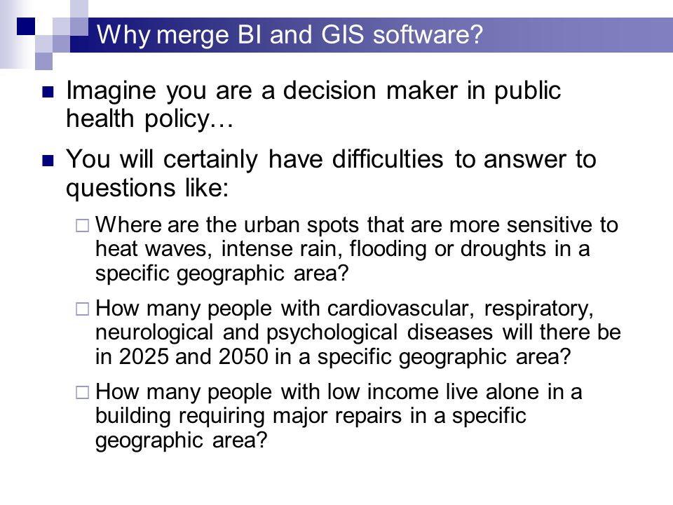 Why merge BI and GIS software.
