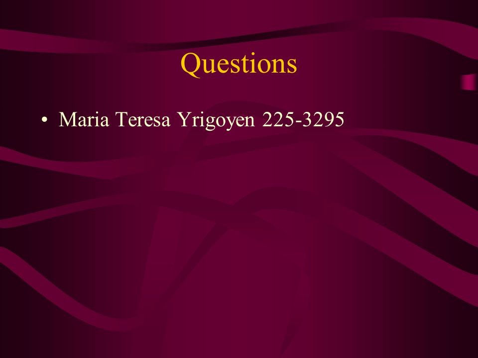 Questions Maria Teresa Yrigoyen 225-3295