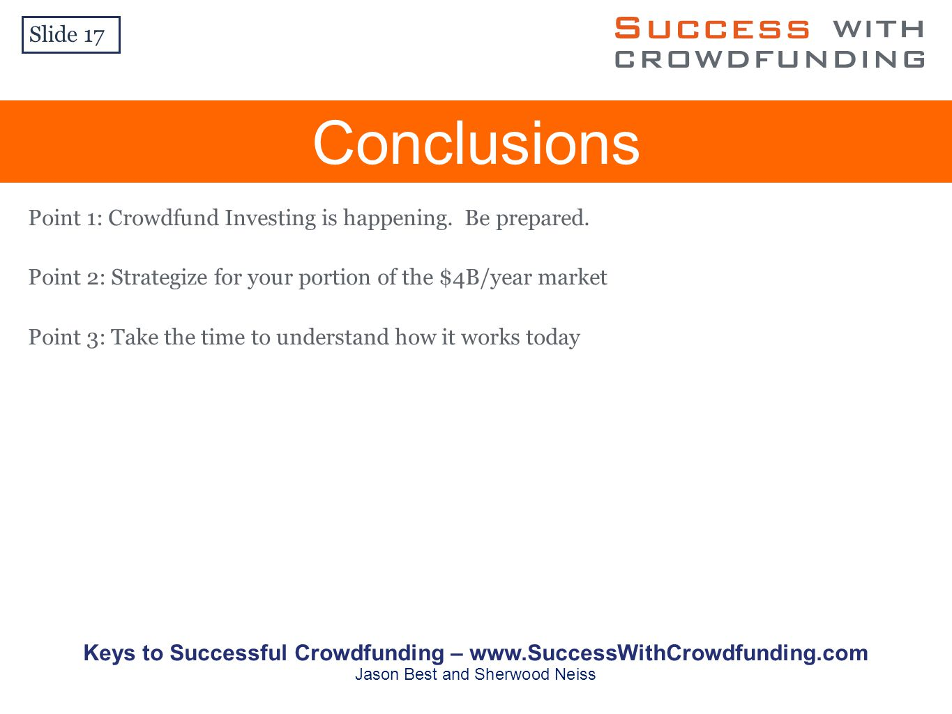 Point 1: Crowdfund Investing is happening. Be prepared.