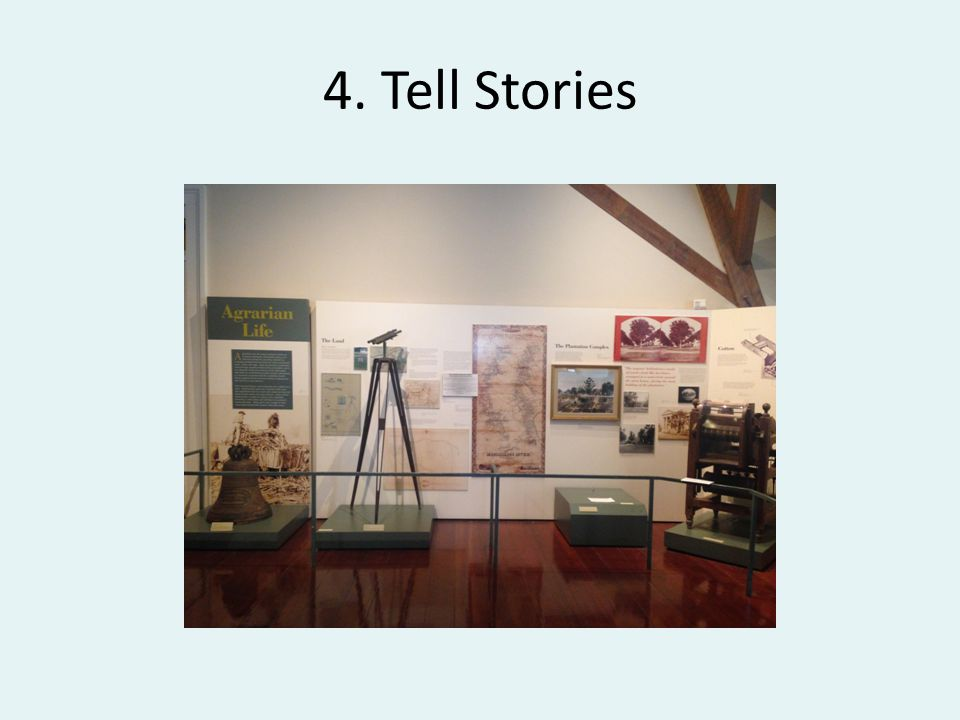 4. Tell Stories