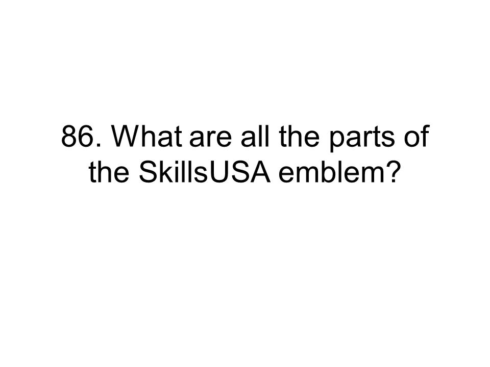 86. What are all the parts of the SkillsUSA emblem