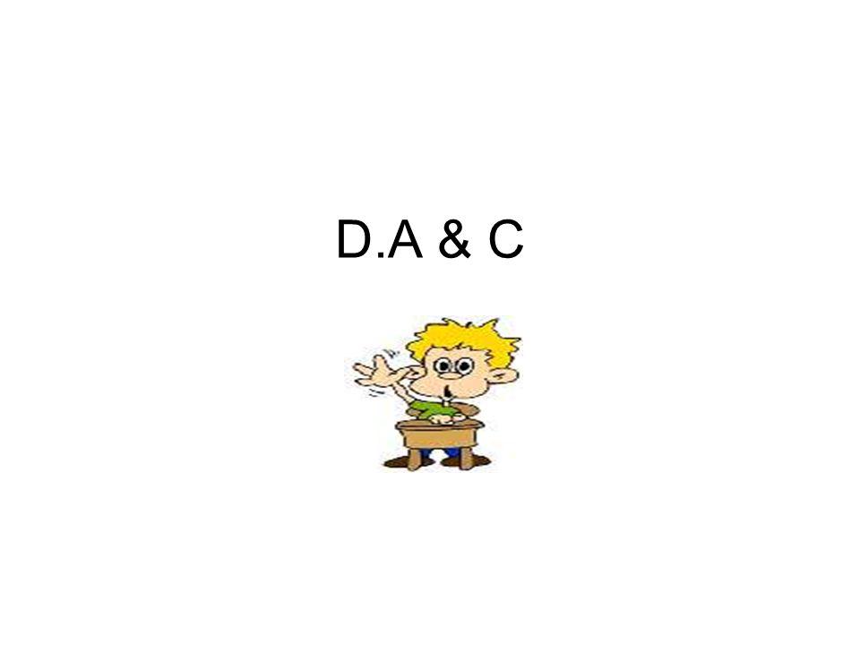 D.A & C