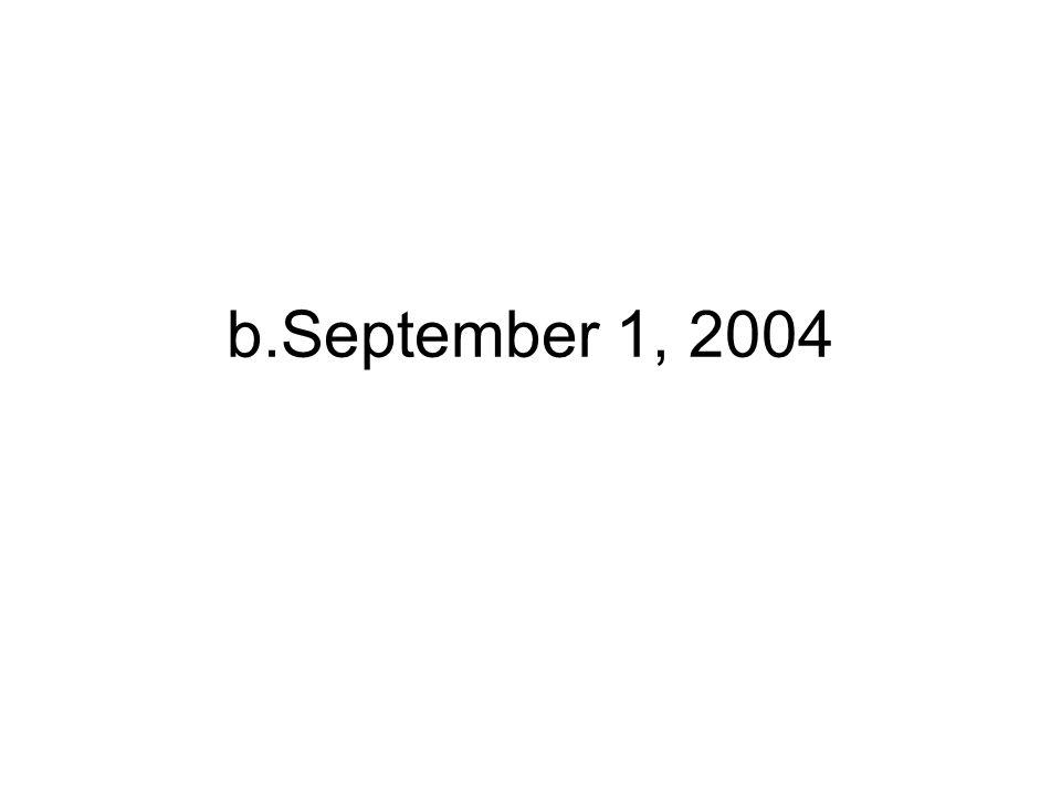 b.September 1, 2004