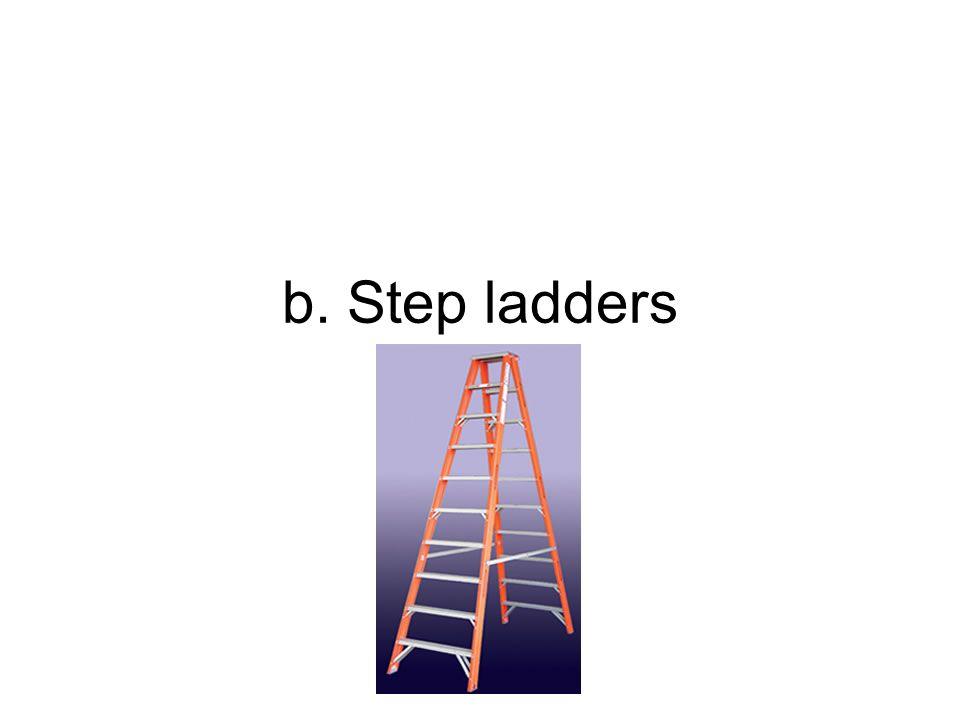 b. Step ladders