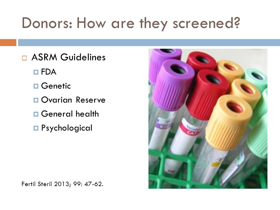Donors: How are they screened.