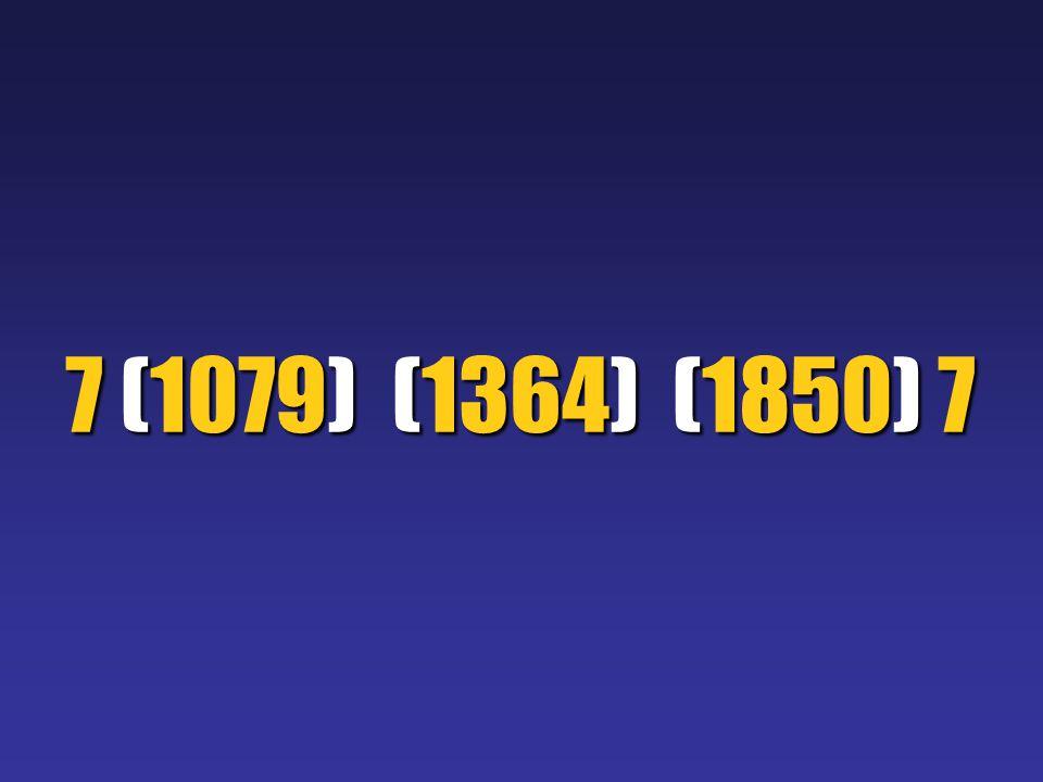 7 (1079) (1364) (1850) 7