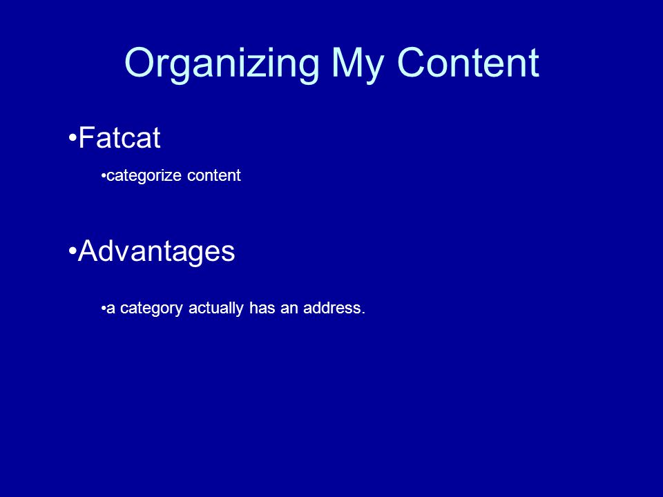Organizing My Content Fatcat categorize content Advantages a category actually has an address.