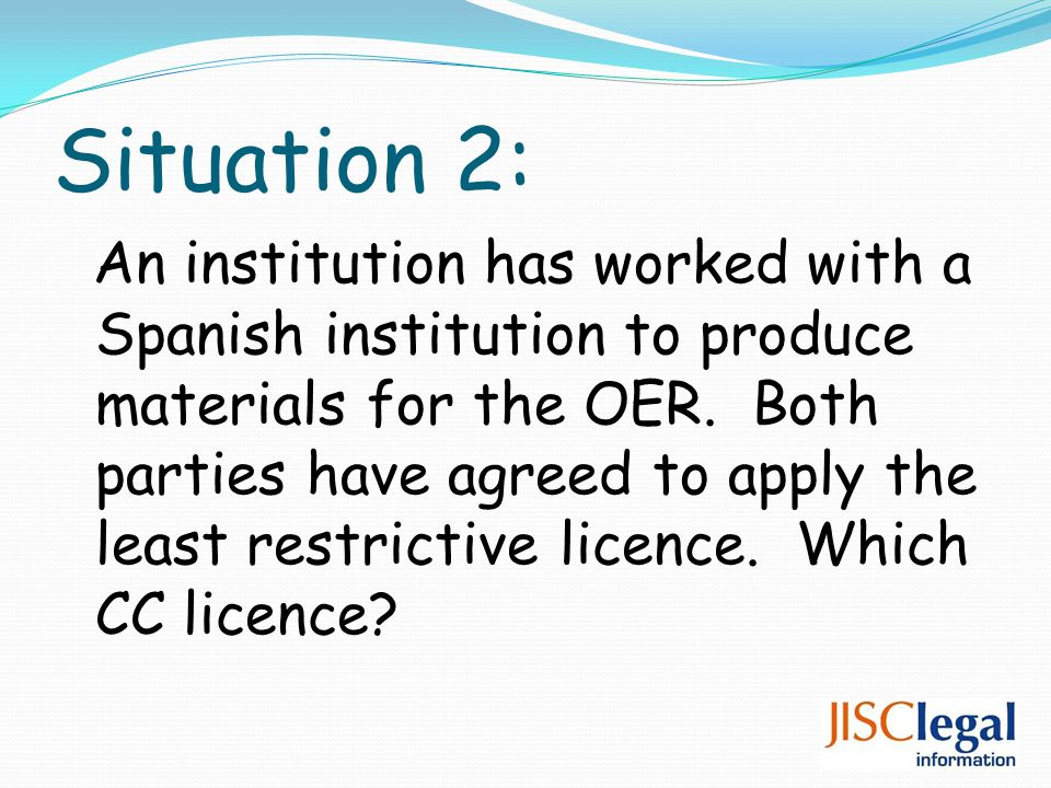 Situation 2: An institution has worked with a Spanish institution to produce materials for the OER.