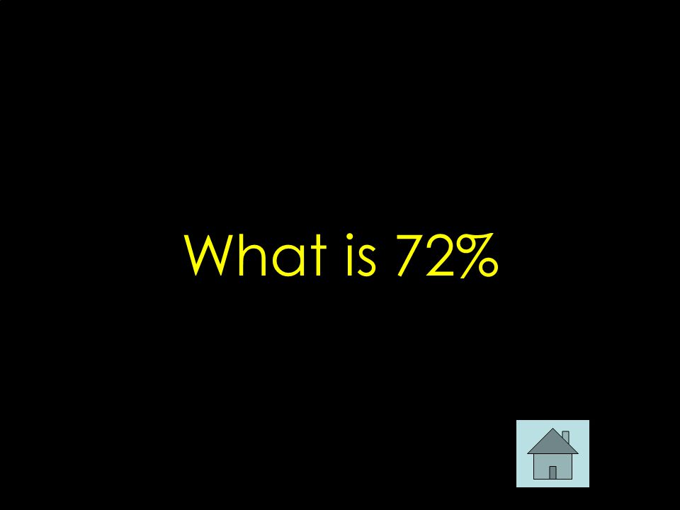 What is 72%