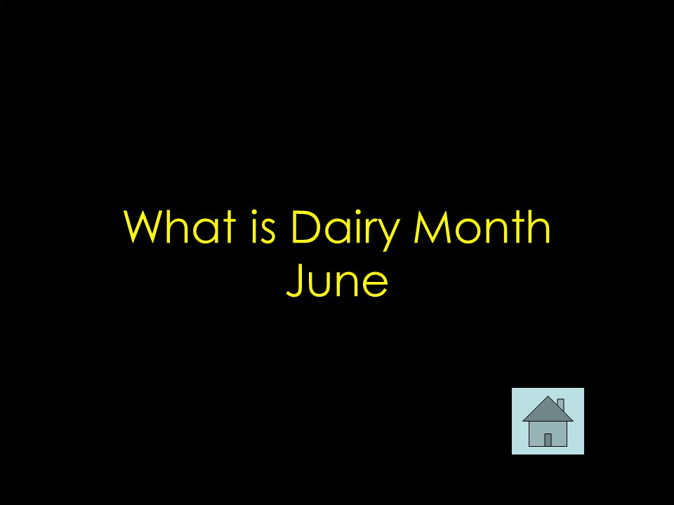 What is Dairy Month June