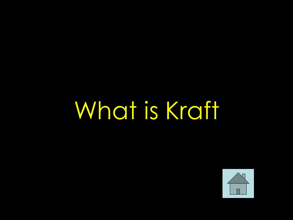 What is Kraft