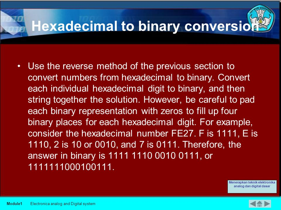 For example Consider the binary number 11110111001100010000.